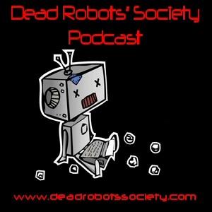 Dead Robot's Society Podcast