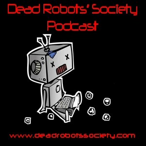 Dead Robot's Society Podcast