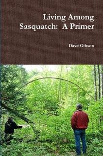 Living Among Sasquatch