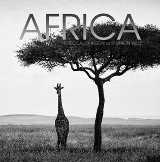 Africa by Simon Wild & Rebecca Johnson