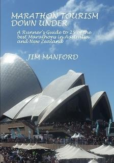 MARATHON TOURISM DOWN UNDER By Jim Manford