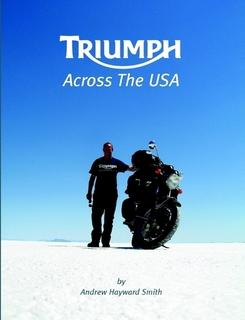 Triumph Across The USA By Andrew Hayward Smith