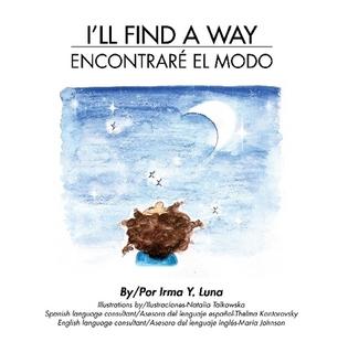I'll Find a Way by Irma Y. Luna
