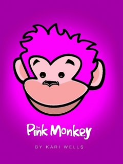 The Pink Monkey by Kari Wells