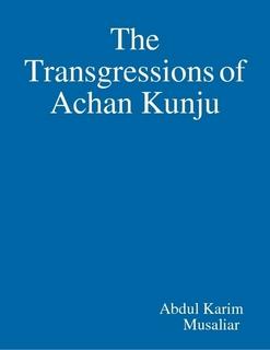 The Transgressions of Achan Kunju
