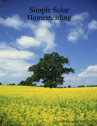 Simple Solar Homesteading