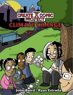 Create a Comic Project: Climate Change By John Baird