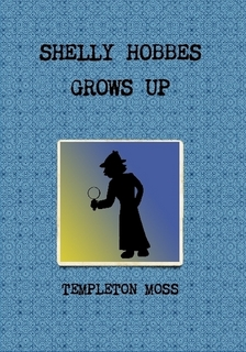 Shelly Hobbes Grows Up