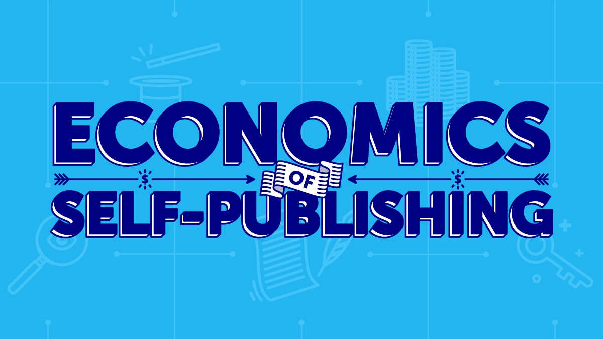 The economics of self-publishing blog graphic