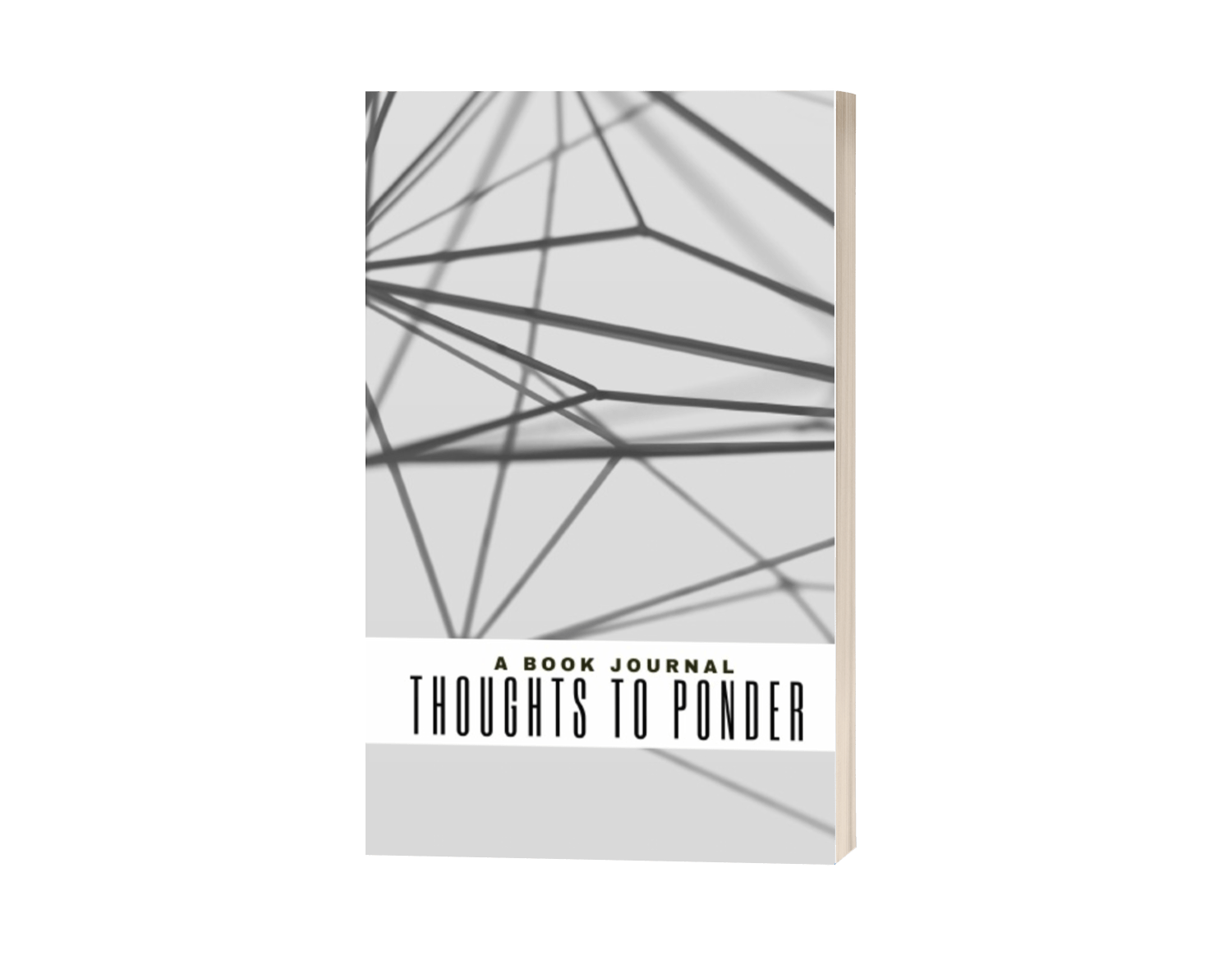 A Book Journal: Thoughts to Ponder