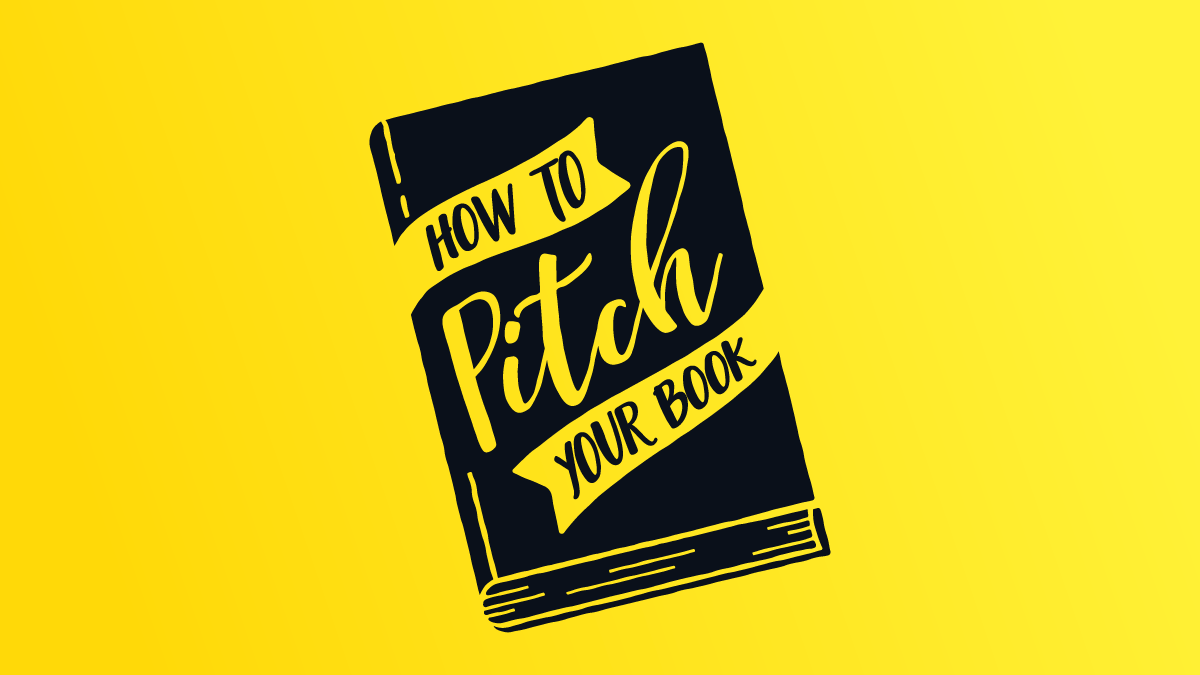 How to Pitch Your Book Blog Graphic