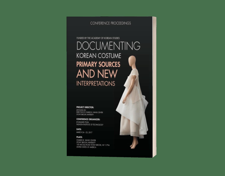 Documenting Korean Costume: Primary Sources and New Interpretations