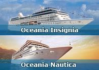 Oceania Insiginia & Oceania Nautica