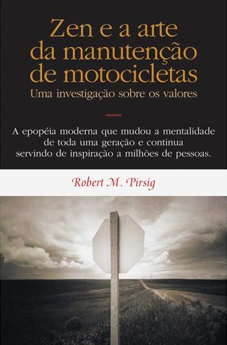 """Livro """"Zen e a Arte da Manutenção de Motocicletas"""", de Robert M. Pirsig"""