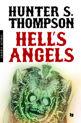 """Hell's Angels"", de Hunter S. Thompson"