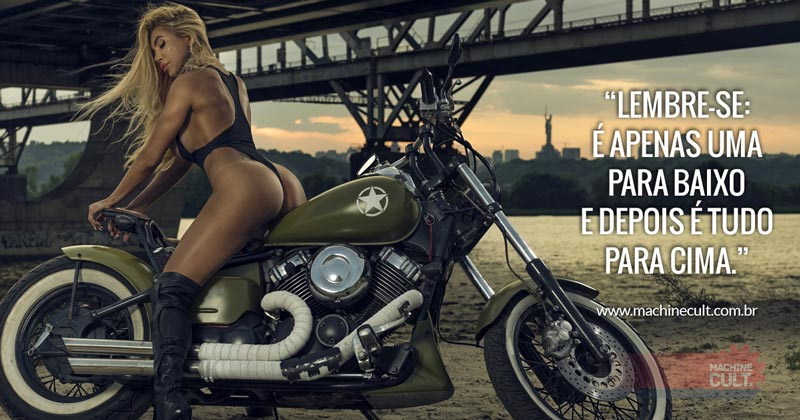 Frases de Motos: Lembre-se: é apenas uma para baixo e depois é tudo para cima.
