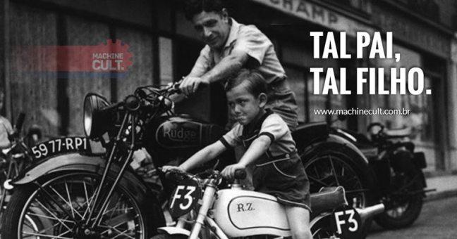 "Tal pai, tal filho."" Papai Motociclista"