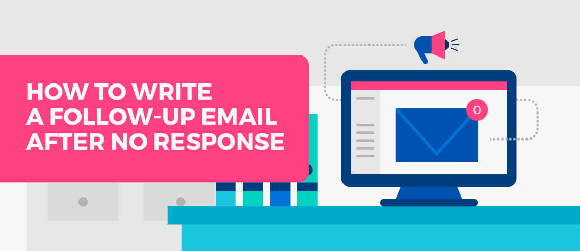 How to Write a Follow-up Email After No Response - Mailshake