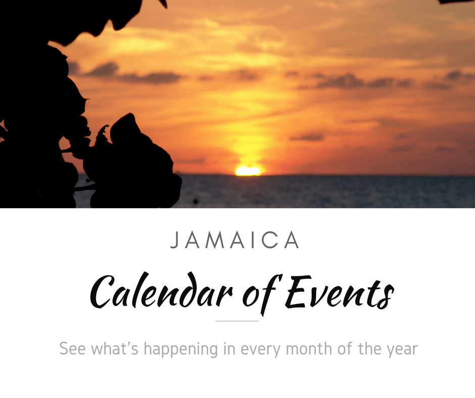 Calendar of Events in Jamaica: What's going on in Jamaica month by month