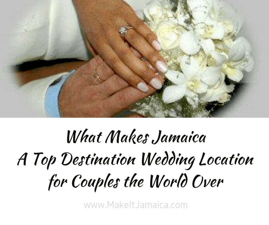 Jamaica is consistently among the world's top destination wedding locations.