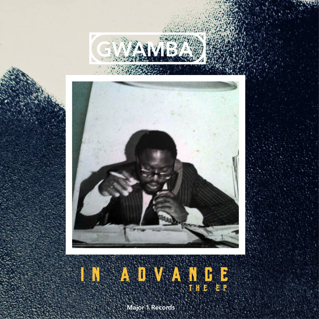 Multiple award winning artist Gwamba to release EP titled 'In Advance' this February