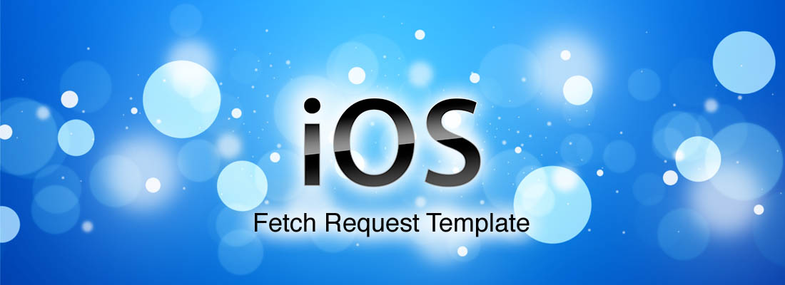 iOS_Fetch Request template
