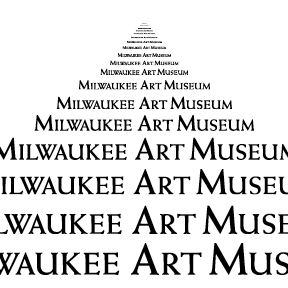 """Milwaukee Art Museum"" in various sizes of the Weiss font."