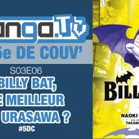 Billy Bat, le meilleur d'Urasawa ? - podcast de Manga.Tv - La 5e de couv' #5DC - Saison 3 Episode 6
