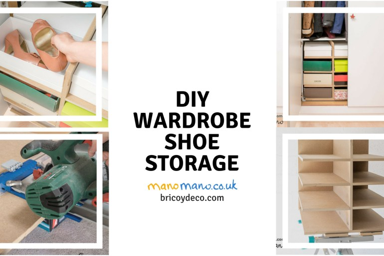 thehandymano mano mano DIY Shoe Storage for your wardrobe title page