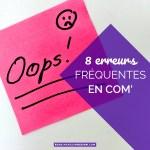 8 erreurs fréquentes