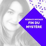 Réseaux sociaux : fin du mystère !