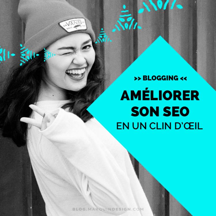 Améliorer le SEO de son blog en un clin d'œil