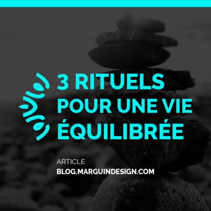 3 rituels pour une vie equilibree