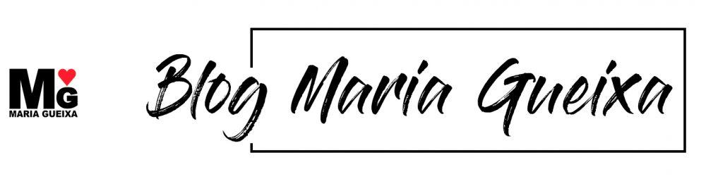 Blog Maria Gueixa