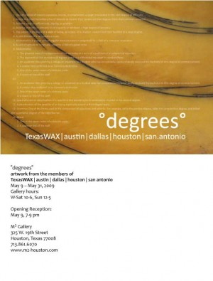 """Degrees"" Texas Wax Group Show"