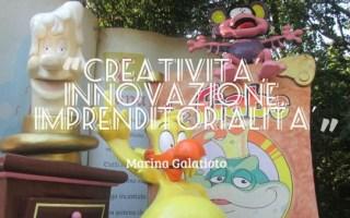 Creatività innovazione imprenditorialità