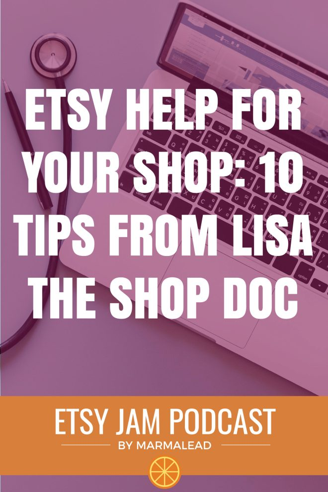 Today we have the pleasure of talking with Lisa the Shop Doc. Lisa has helped many Etsy sellers with their shops and put together a list of her top tips. We chat with Lisa about how she got started, her inspiration for the Shop Doc name, and of course her tips! Stick around to see if your shop has an opportunity for Etsy help from the Shop doc!