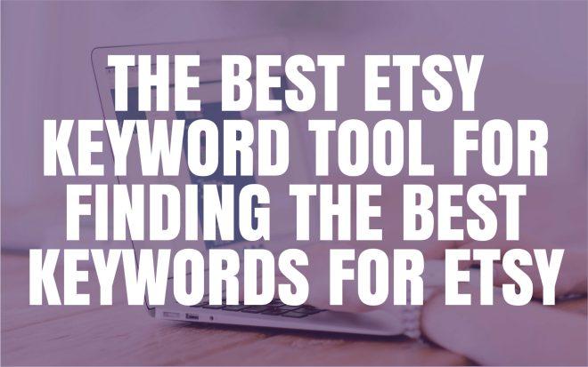 Best Etsy Keyword Tool for Finding Best Keywords on Etsy Jam