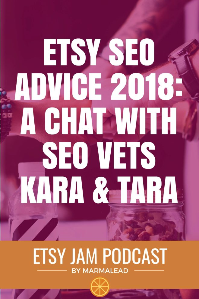 This week we double down and have TWO very special guests with us! Kara Buntin from ACakeToRemember and Tara Jacobsen from MarketingArtfully join us to discuss a plethora of Etsy SEO topics. Keep reading to find out a ton of fantastic information and opinions from these two awesome Etsy SEO veterans!
