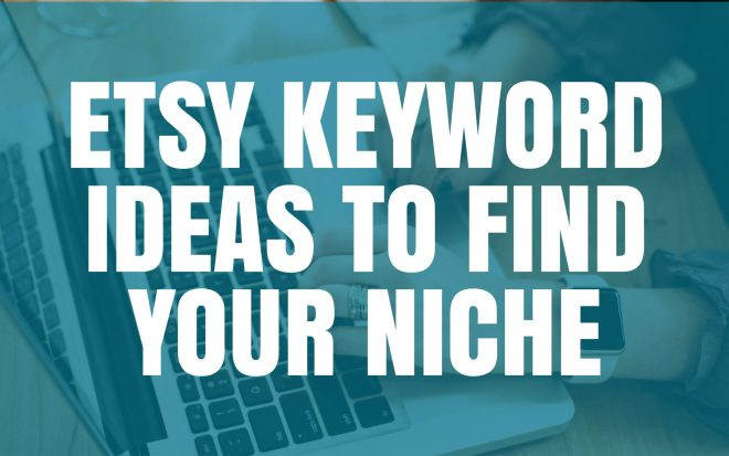 etsy keyword ideas to find your niche with Marmalead