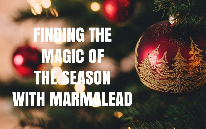 finding the magic of the season with marmalead