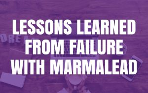 Lessons Learned from Failure with Marmalead