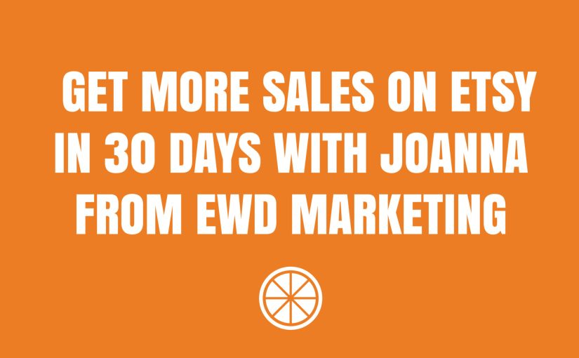 get more sales on etsy in 30 days Marmalead
