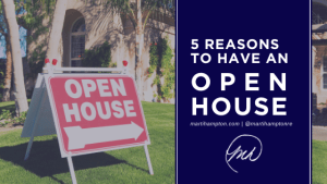 5 Reasons to have an Open House