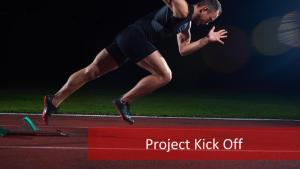 Project Kick Off: Let's Get to Work!