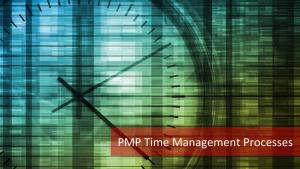 7 Processes of PMP Time Management Knowledge Area