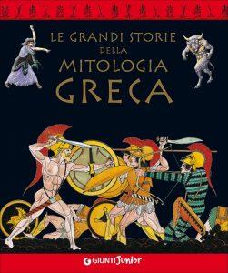 le grandi storie della mitologia greca per bambini