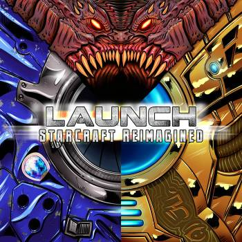 LAUNCH: StarCraft Reimagined album cover art