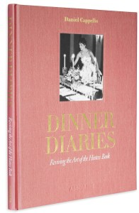 "The new book ""Dinner Diaries"" includes place cards, menus, and other mementos of elegant soirees."