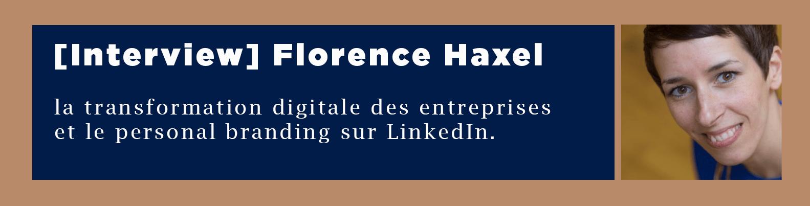 Interview de Florence Haxel
